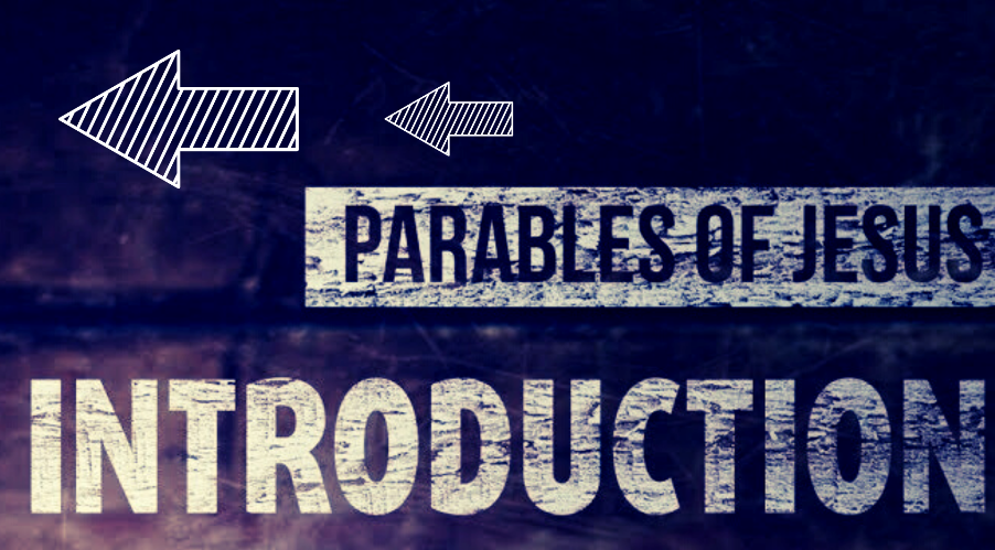 Jesus Christ and his Parables Introduction by Jason Royle